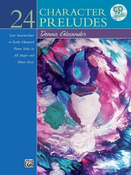 24 Character Preludes: Late Intermediate to Early Advanced Piano Solos (AL-00-20752)