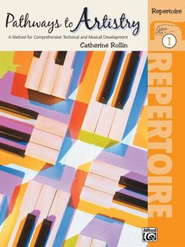 Pathways to Artistry: Repertoire, Book 1: A Method for Comprehensive T (AL-00-21368)