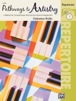 Pathways to Artistry: Repertoire, Book 3: A Method for Comprehensive T (AL-00-21370)