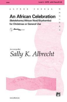 An African Celebration: Betelehemu / African Noel / Siyahamba (AL-00-21804)