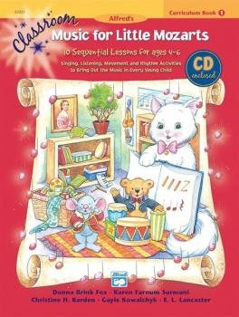 Classroom Music for Little Mozarts: Curriculum Book 1 & CD: 10 Sequent (AL-00-22023)