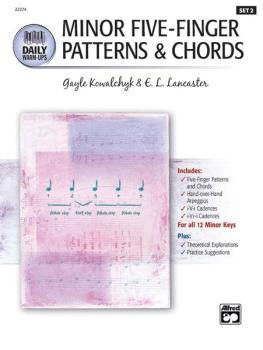 Daily Warm-Ups, Set 2: Minor Five-Finger Patterns & Chords (AL-00-22374)