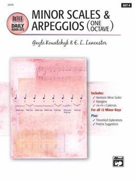Daily Warm-Ups, Set 4: Minor Scales & Arpeggios One Octave (AL-00-22376)