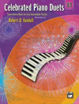 Celebrated Piano Duets, Book 3: Seven Diverse Duets for Early Intermed (AL-00-22533)