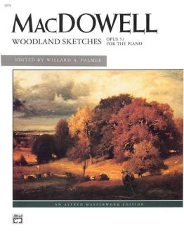 MacDowell: Woodland Sketches, Opus 51 (AL-00-2278)