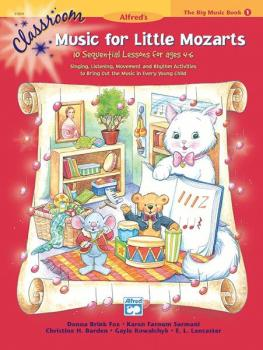 Classroom Music for Little Mozarts: The Big Music Book 1: 10 Sequentia (AL-00-23804)