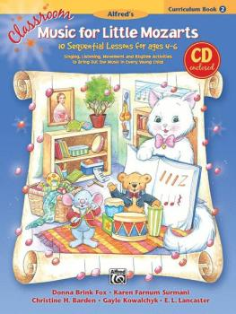 Classroom Music for Little Mozarts: Curriculum Book 2 & CD: 10 Sequent (AL-00-23820)