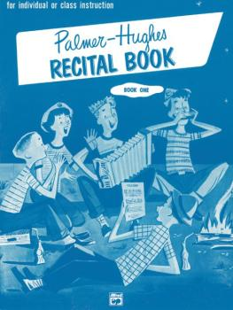 Palmer-Hughes Accordion Course Recital Book, Book 1 (For Individual or (AL-00-243)