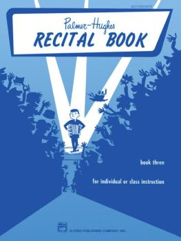 Palmer-Hughes Accordion Course Recital Book, Book 3 (For Individual or (AL-00-245)