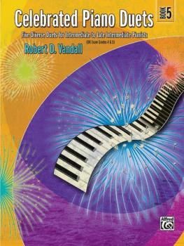 Celebrated Piano Duets, Book 5: Five Diverse Duets for Intermediate to (AL-00-24552)