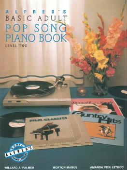 Alfred's Basic Adult Piano Course: Pop Song Book 2 (AL-00-2507)