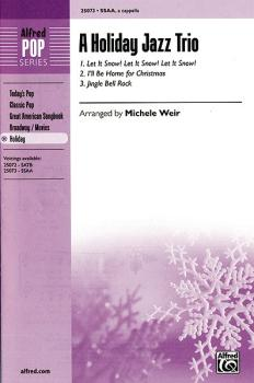 A Holiday Jazz Trio: Let It Snow! Let It Snow! Let It Snow! / I'll Be  (AL-00-25073)