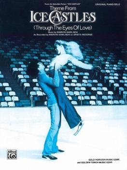 <I>Ice Castles,</I> Theme from (Through the Eyes of Love) (AL-00-2617TP9X)
