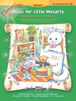 Classroom Music for Little Mozarts: The Big Music Book 3: 10 Sequentia (AL-00-27663)