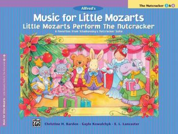 Music for Little Mozarts: Little Mozarts Perform The Nutcracker: 8 Fav (AL-00-28272)