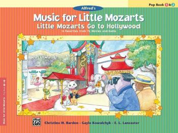 Music for Little Mozarts: Little Mozarts Go to Hollywood, Pop Book 1 & (AL-00-29094)