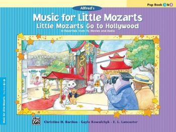 Music for Little Mozarts: Little Mozarts Go to Hollywood, Pop Book 3 & (AL-00-29095)