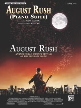 August Rush (Piano Suite) (from <I>August Rush</I>) (AL-00-29201)