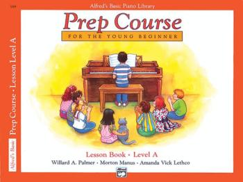 Alfred's Basic Piano Prep Course: Lesson Book A (For the Young Beginne (AL-00-3089)