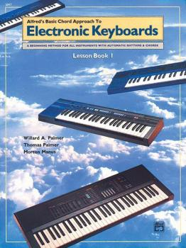 Alfred's Basic Chord Approach to Electronic Keyboards: Lesson Book 1 (AL-00-3097)
