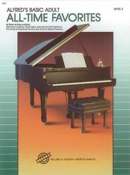 Alfred's Basic Adult Piano Course: All-Time Favorites Book 2: 46 Title (AL-00-3121)