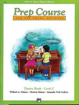 Alfred's Basic Piano Prep Course: Theory Book C (For the Young Beginne (AL-00-3128)