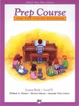 Alfred's Basic Piano Prep Course: Lesson Book D (For the Young Beginne (AL-00-3131)