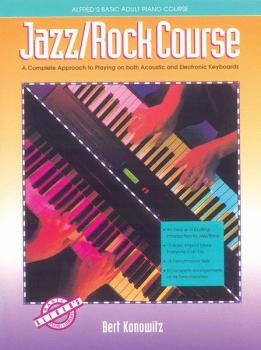 Alfred's Basic Adult Jazz/Rock Course: A Complete Approach to Playing  (AL-00-3134)