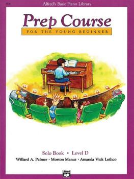 Alfred's Basic Piano Prep Course: Solo Book D (For the Young Beginner) (AL-00-3138)
