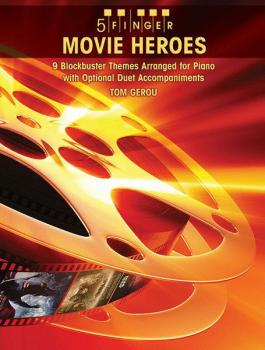 5 Finger Movie Heroes: 9 Blockbuster Themes Arranged for Piano with Op (AL-00-32009)