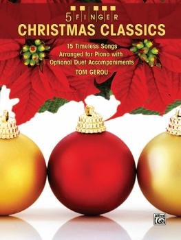 5 Finger Christmas Classics: 15 Timeless Songs Arranged for Piano with (AL-00-33614)