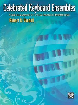Celebrated Keyboard Ensembles: 9 Single-Line Arrangements for 4 or 6 L (AL-00-34491)