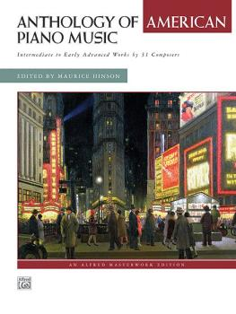 Anthology of American Piano Music: Intermediate to Early Advanced Work (AL-00-34655)