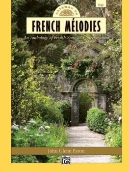 Gateway to French Mélodies: An Anthology of French Song and Interpreta (AL-00-36533)