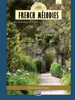 Gateway to French Mélodies: An Anthology of French Song and Interpreta (AL-00-36534)