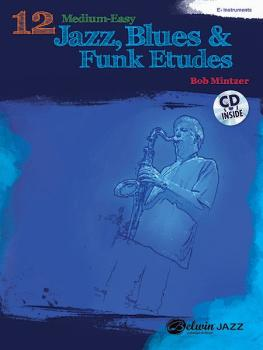 12 Medium-Easy Jazz, Blues & Funk Etudes (AL-00-37017)