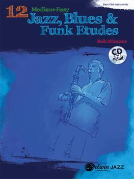 12 Medium-Easy Jazz, Blues & Funk Etudes (AL-00-37023)