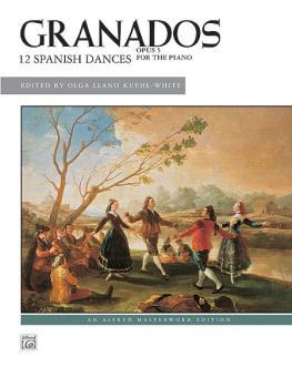 Granados: 12 Spanish Dances, Opus 5 (AL-00-37300)