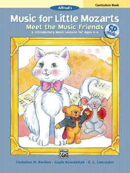 Music for Little Mozarts: Meet the Music Friends Curriculum Book: 5 In (AL-00-37545)