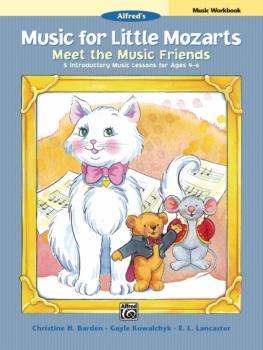 Music for Little Mozarts: Meet the Music Friends Music Workbook: 5 Int (AL-00-37548)