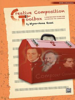 Creative Composition Toolbox, Book 2: A Step-by-Step Guide for Learnin (AL-00-37736)