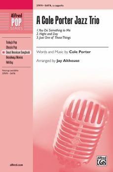 A Cole Porter Jazz Trio: 1. You Do Something to Me 2. Night and Day 3. (AL-00-37979)