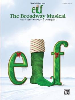 Elf: The Broadway Musical (Vocal Selections from) (AL-00-38836)