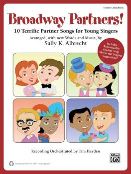 Broadway Partners!: 10 Terrific Partner Songs for Young Singers (AL-00-39974)