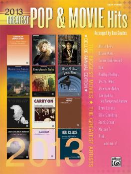 2013 Greatest Pop & Movie Hits: The Biggest Movies * The Greatest Arti (AL-00-41009)