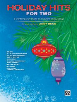 Holiday Hits for Two: 8 Contemporary Duets on Popular Holiday Songs (AL-00-41746)
