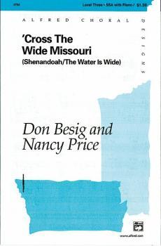 'Cross the Wide Missouri: Shenandoah / The Water Is Wide (AL-00-4754)