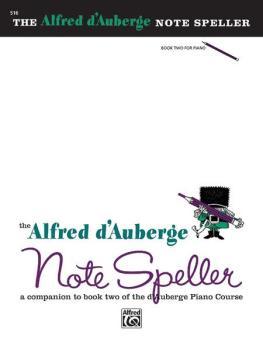Alfred d'Auberge Piano Course: Note Speller Book 2: A Companion to Boo (AL-00-516)