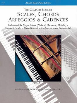 The Complete Book of Scales, Chords, Arpeggios & Cadences: Includes Al (AL-00-5743)