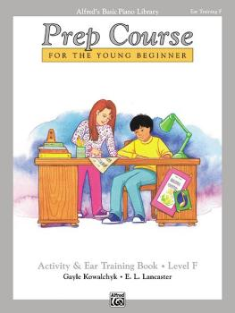Alfred's Basic Piano Prep Course: Activity & Ear Training Book F (For  (AL-00-6294)